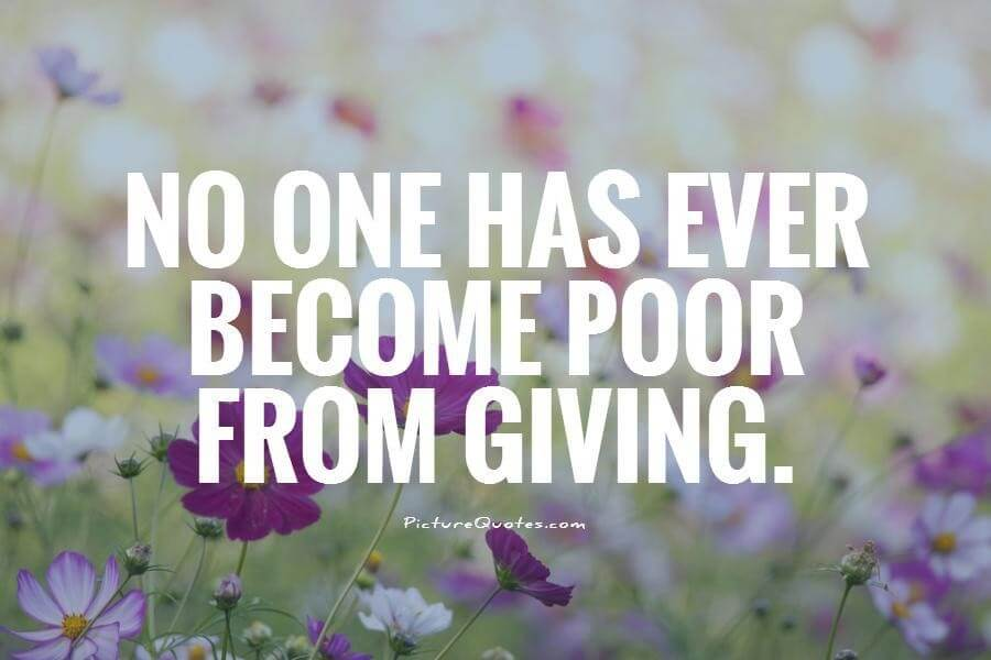 no-one-has-ever-become-poor-from-giving-quote-1
